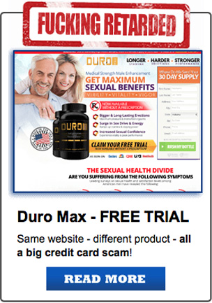 Duro Max - Free Trial, Same website - different product - all a big credit card scam!