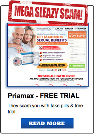 Priamax - Free Trial, They scam you with fake pills & free trials.